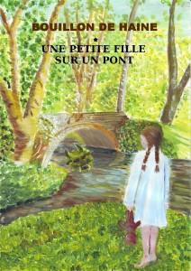 Roman Bouillon de haine - Une petite fille sur un pont