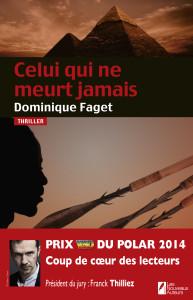Couverture - Celui qui ne meurt jamais - Dominique FAGET